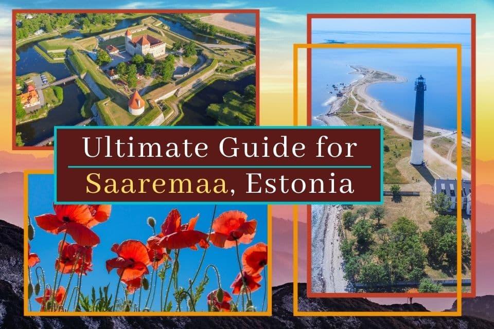 Ultimate Saaremaa Travel Guide