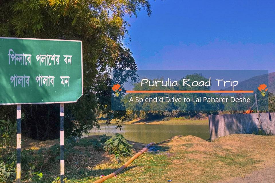 Purulia Road Trip – A Splendid Drive to Lal Paharer Deshe